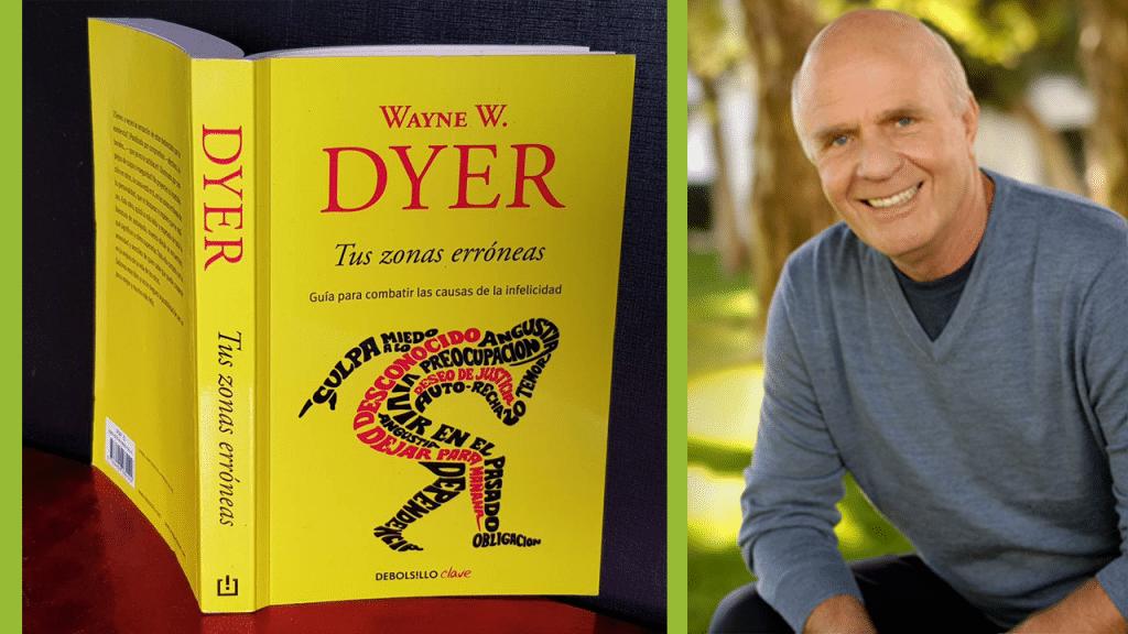 Libro: Tus Zonas Erróneas - Wayne W. Dyer
